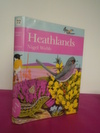 New Naturalist No.  72 HEATHLANDS [signed By the author]