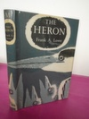 New Naturalist Monograph No.  11 THE HERON  [Exceptional].