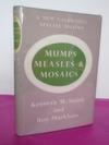 New Naturalist Monograph No.  10 Mumps, Measles & Mosaics